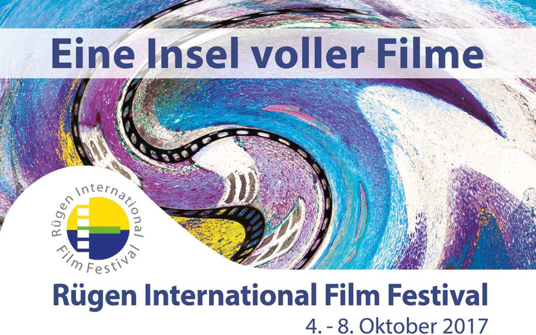 Ene Insel voller Filme – Rügen International Film Festival 04. – 08. Oktober 2017